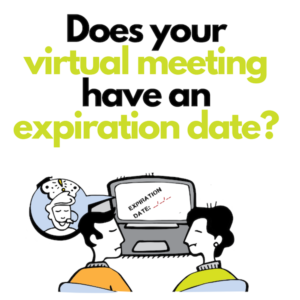 does your virtual meeting have an expiration date